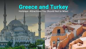 greece and turkey holidays attractions
