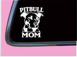 Amazon Com Pitbull Mom Tp 328 Sticker 6 Decal Pit Bull Mom Rescue Dog Food Treats Collar Handmade