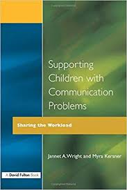 Supporting Children with Communication Problems: Kersner, Myra ...