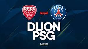 🔴 DIJON - PSG // ClubHouse ( DFCO vs PARIS ) - YouTube