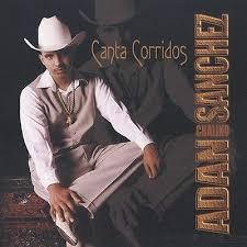Adan Sanchez Canta Corridos CD new Sealed Nuevo 37629318421 | eBay