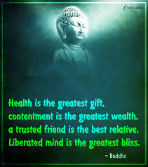 health is the greatest gift contentment is the greatest popular