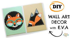 Diy Wall Art Decor Fox Nursery Or Kids Room Decor Nordic Style Youtube