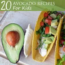 20 Avocado Recipes For Kids Super Healthy Kids