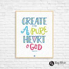 Create In Me A Pure Heart O God Psalm 51 10 Printable Bible Etsy