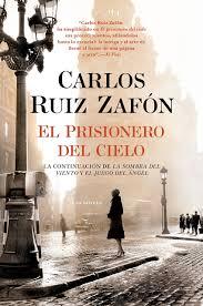 Amazon.com: El Prisionero del Cielo (Spanish Edition) (9780345803306): Zafón,  Carlos Ruiz: Books
