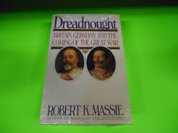 """Book - """"Dreadnought"""" by Robert K Massie"""