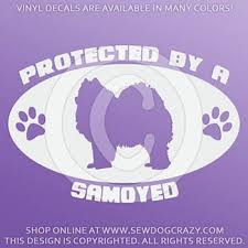 Protected By A Samoyed Decal Sew Dog Crazy