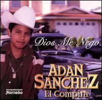 """SoundHound - Dios Me Nego by Adan """"Chalino"""" Sanchez"""