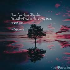 even if your sky is falli quotes writings by kunju writes