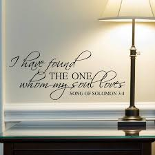 Bible Verse Wall Decals Song Of Solomon 3 4 I Have Found The One Vinyl Written