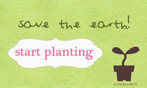 quotes go green save earth images