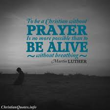 martin luther quote out prayer christian quotes martin
