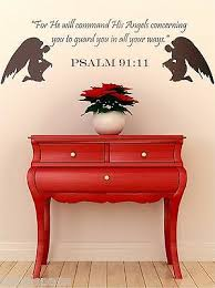 Psalm 91 11 For He Will Command His Angels Concerning You Bible Vinyl Wall Decal Ebay