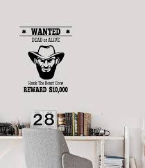 Vinyl Decal Wall Sticker Ad Western Criminal Sought Dead Or Live Decor Wallstickers4you