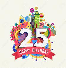Feliz Cumpleanos Veinticinco 25 Anos Tarjeta De Felicitacion