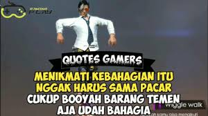quotes gamers keren story wa part