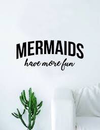 Mermaids Have More Fun Decal Sticker Wall Vinyl Art Home Decor Teen Qu Boop Decals