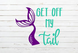 Mermaid Decal Get Off My Tail Decal Funny Car Decal Mermaid Tail Decal Mermaid Sticker Beach Decal Summer Deca Mermaid Decal Mermaid Sticker Summer Decal