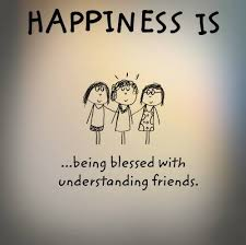 happiness is being blessed understanding friends friends