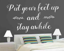 Vinyl Wall Decal Put Your Feet Up Stay Awhile Vinyl Etsy Living Room Decals Vinyl Wall Decals Wall Decals