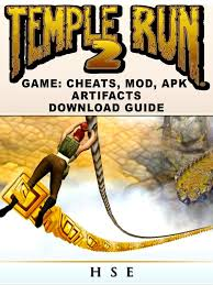 Temple Run 2 Game Cheats, Mods, APK Artifacts Download Guide eBook ...