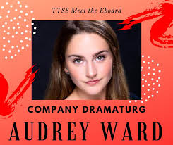 MEET THE EBOARD AUDREY WARD - COMPANY... - Temple Theaters Side Stage    فيسبوك