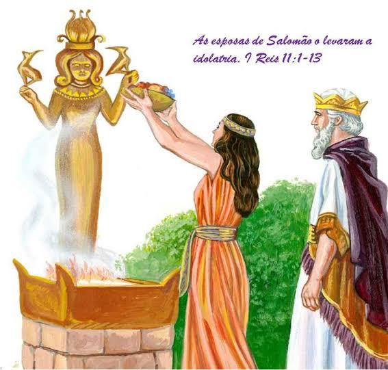 """Resultado de imagem para Salomão e idolatria"""""""