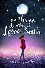 The Three Deaths of Lara Smith - Kindle edition by Josephine, Georgina.  Contemporary Romance Kindle eBooks @ Amazon.com.
