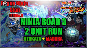 Two Unit Ninja Road 3 | Naruto Ultimate Ninja Blazing - what game ...