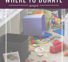 where to donate your stuff the