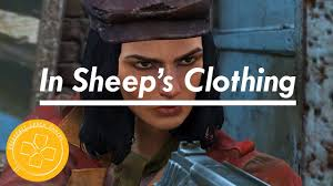 fallout 4 in sheep s clothing guide