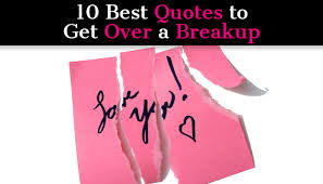best quotes to get over a breakup