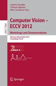 Computer Vision – ECCV 2012. Workshops and Demonstrations | SpringerLink