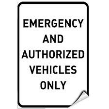 Emergency And Authorized Vehicles Only Style 2 Label Decal Sticker For Sale Online