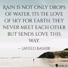 rain is not only drops of quotes writings by javeed bashir