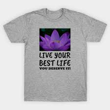live your best life lotus flower for women and men motivational