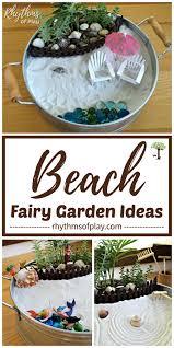 beach fairy garden ideas rhythms of play
