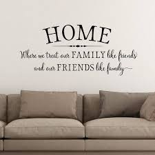 Family Wall Decal Family Quote Home Where We Treat Our Etsy Family Wall Decals Friends Like Family Home Quotes And Sayings