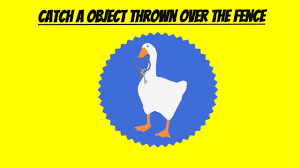 Untitled Goose Game How To Catch A Object Thrown Over The Fence Quicktips Youtube
