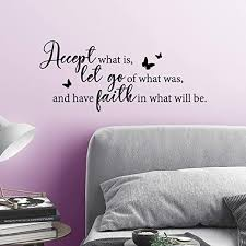 Amazon Com My Vinyl Story Accept What Is Let Go Of What Was And Have Faith In What Will Be Inspirational Wall Decal Motivational Office Decor Quote Inspired Motivated Positive Wall Art Vinyl
