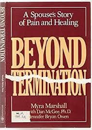 Beyond Termination: Marshall, Myra, McGee, Dan, Owen, Jennifer Bryon:  9780805460155: Amazon.com: Books
