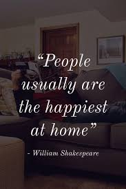 the best quotes about home home quotes and sayings home decor