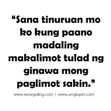 tagalog sad quotes break up quotes tagalog