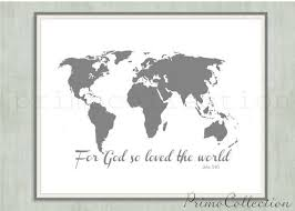Map Of The World Wall Art Print John 3 16 Bible Verse For God So Loved The World By Primocollectio Wall Art Prints Bible Verse Wall Art Nautical Artwork