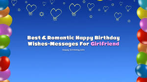 best r tic happy birthday wishes messages for girlfriend