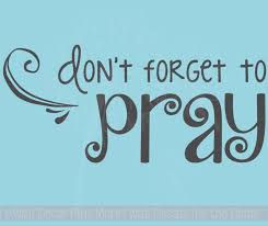 Don T Forget To Pray Vinyl Lettering Art Religious Home Wall Decor