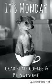 new monday coffee mememes morning coffee memes quotes memes