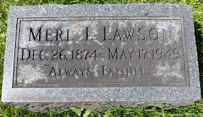 Merl Irvin Lawson (1874-1949) - Find A Grave Memorial