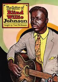 The Guitar Of Blind Willie Johnson By Tom Feldmann - DVD Sheet ...